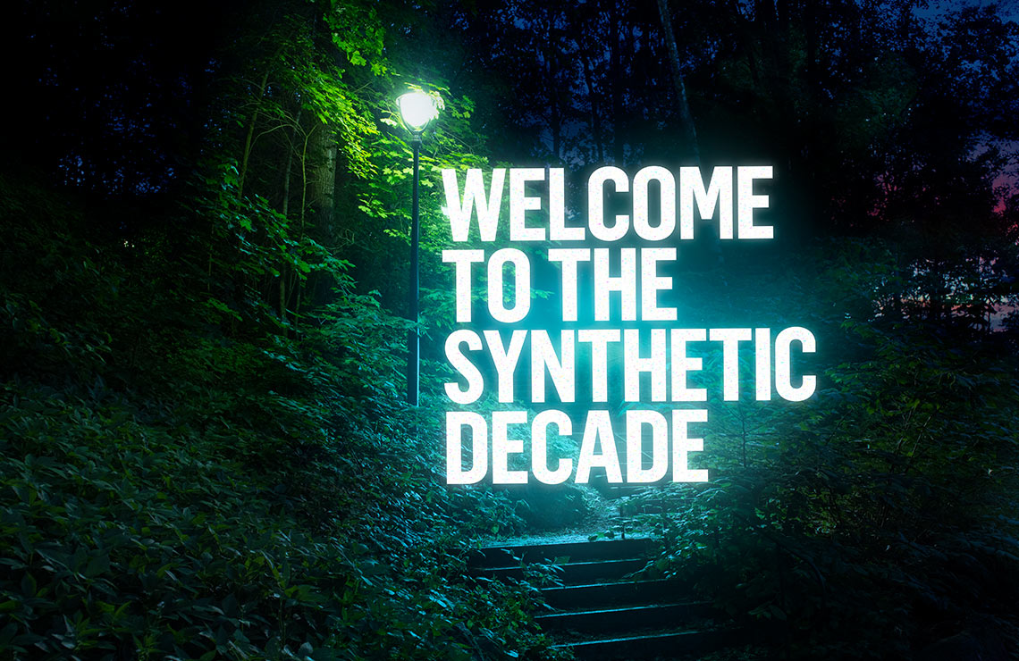 Welcome To The Synthetic Decade